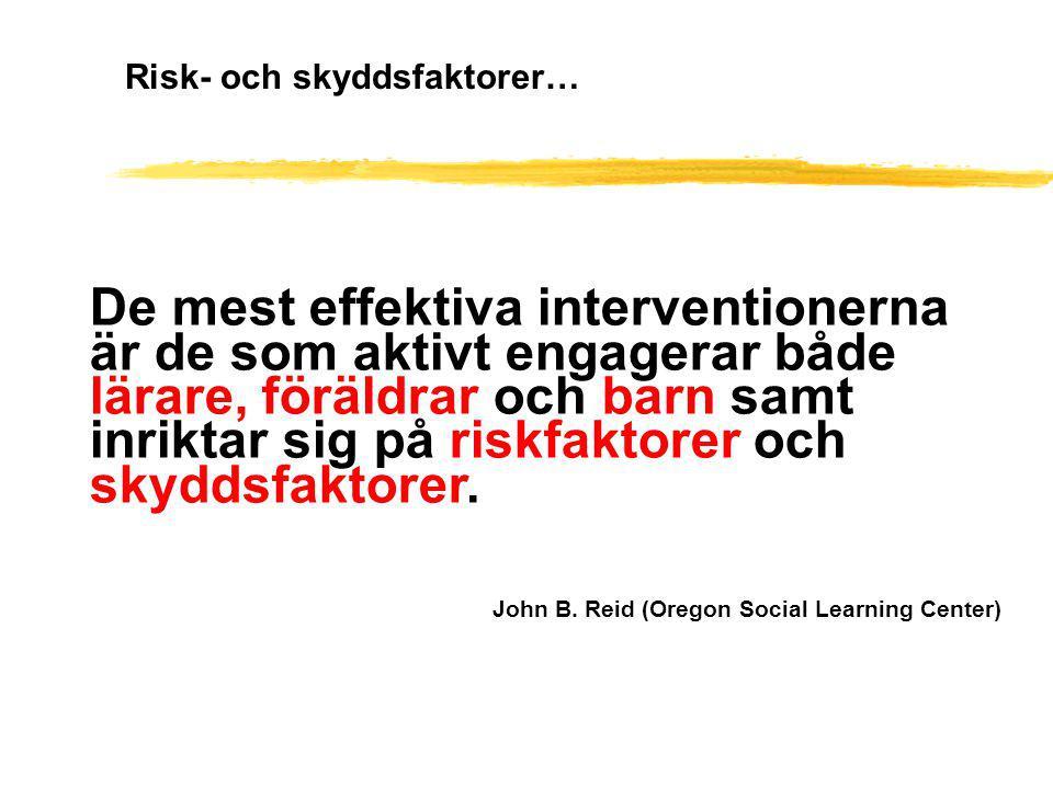 De mest effektiva interventionerna är de som aktivt engagerar både lärare, föräldrar och barn samt inriktar sig på riskfaktorer och skyddsfaktorer. Jo