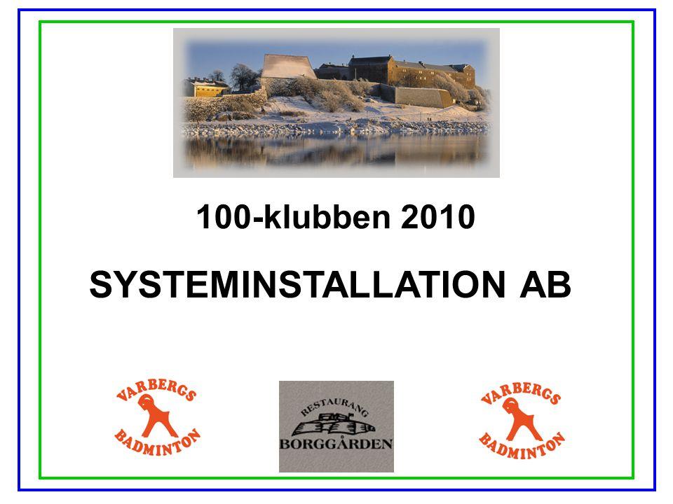 100-klubben 2010 INGEMAR JOHANSSON TRÄDGÅRDSODLING AB