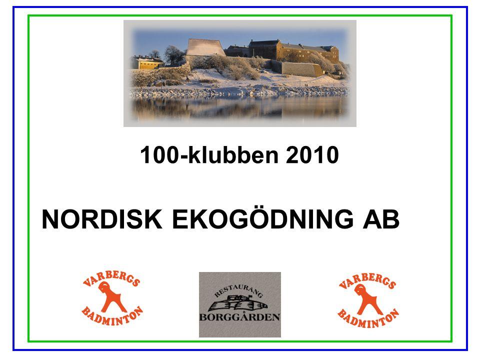 100-klubben 2010 NORDISK EKOGÖDNING AB