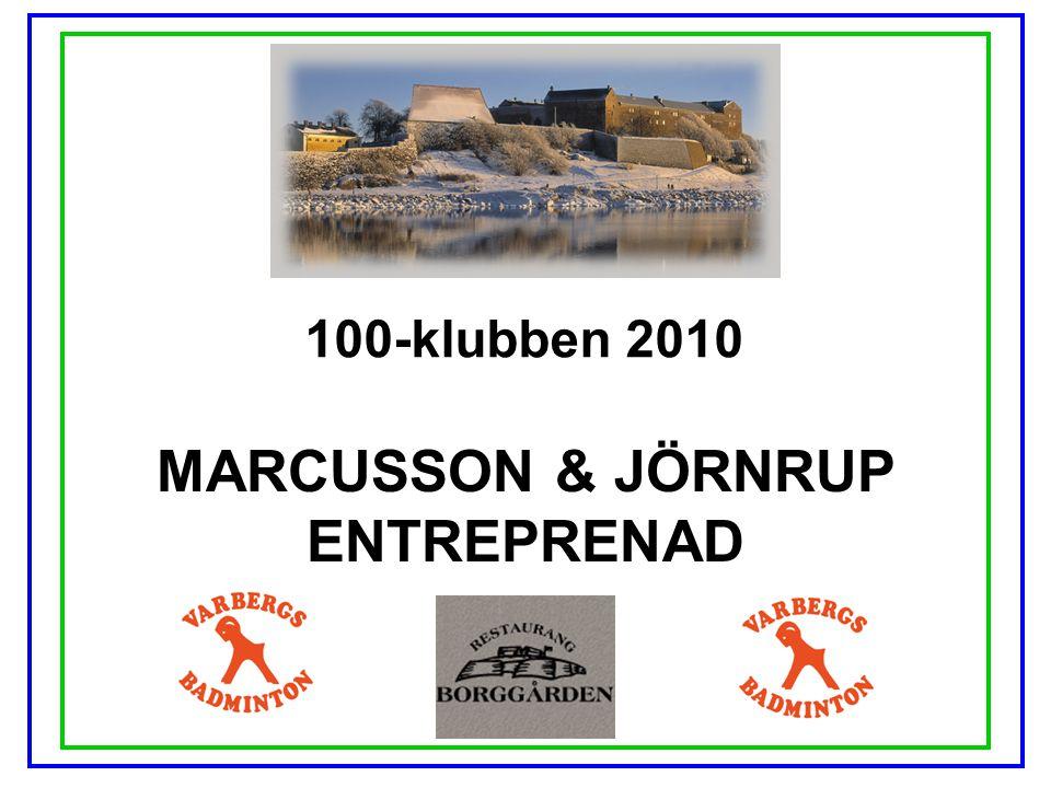 100-klubben 2010 MARCUSSON & JÖRNRUP ENTREPRENAD