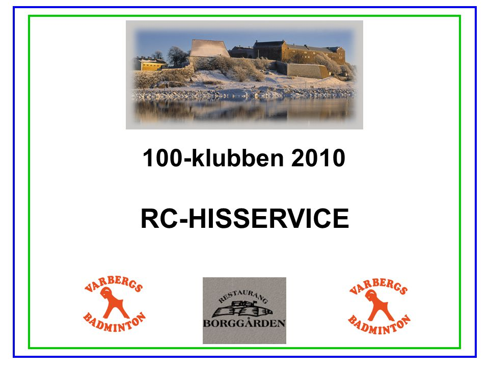 100-klubben 2010 STRÅVALLA MASKINSTATION AB