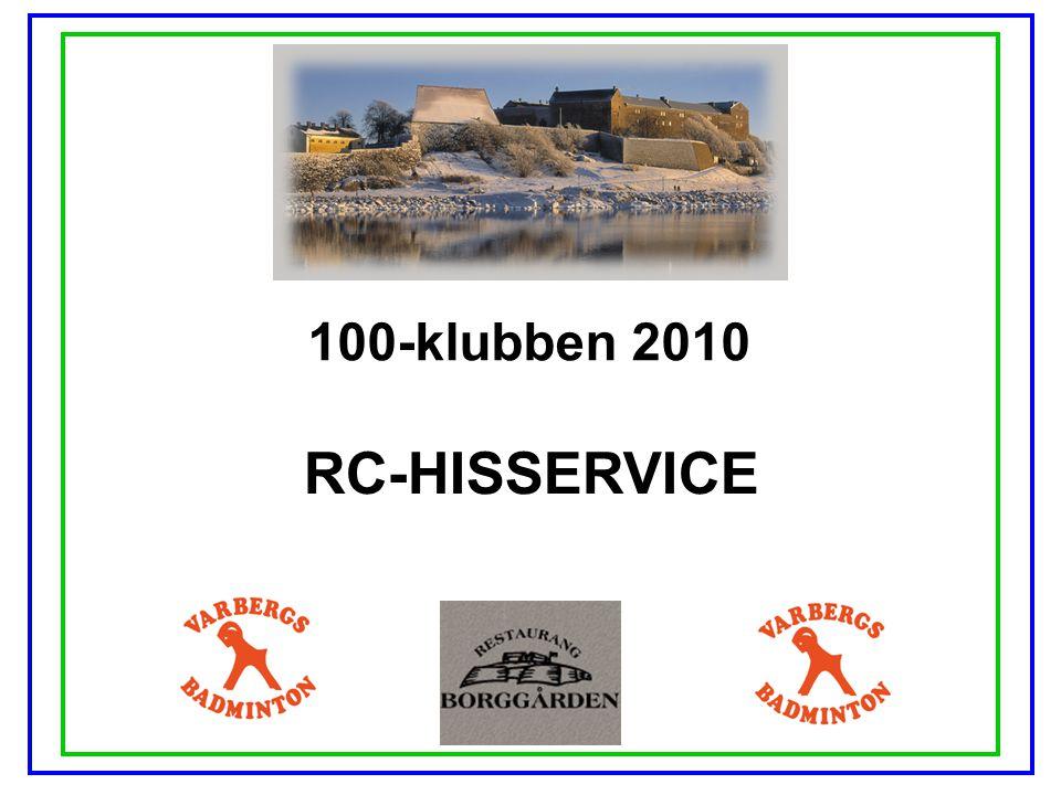 100-klubben 2010 TAGE & SÖNER I VARBERG AB