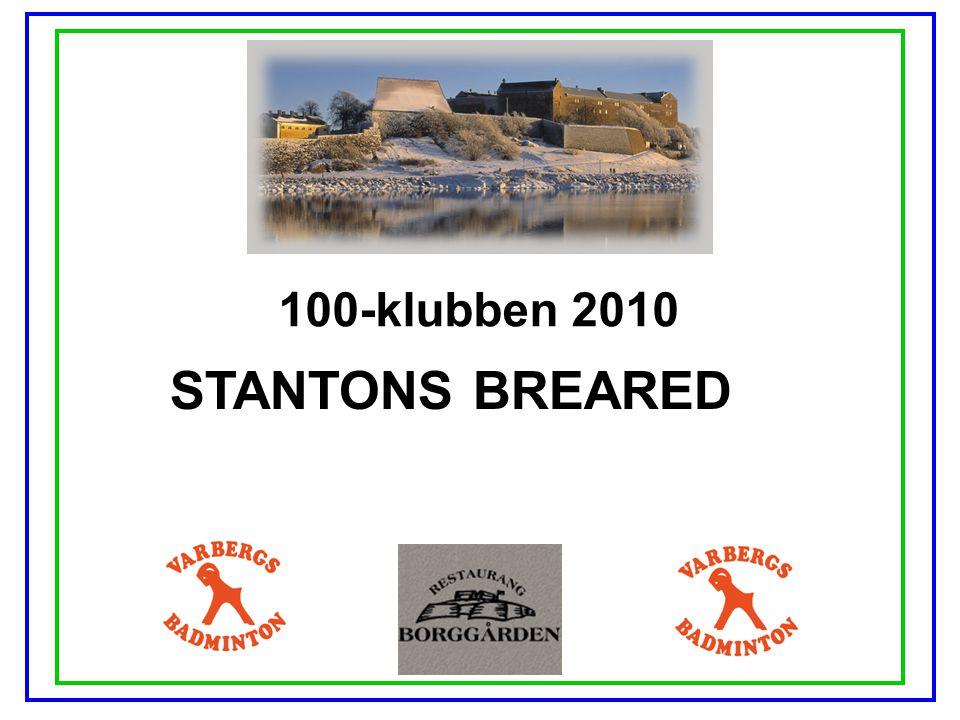 100-klubben 2010 STANTONS BREARED