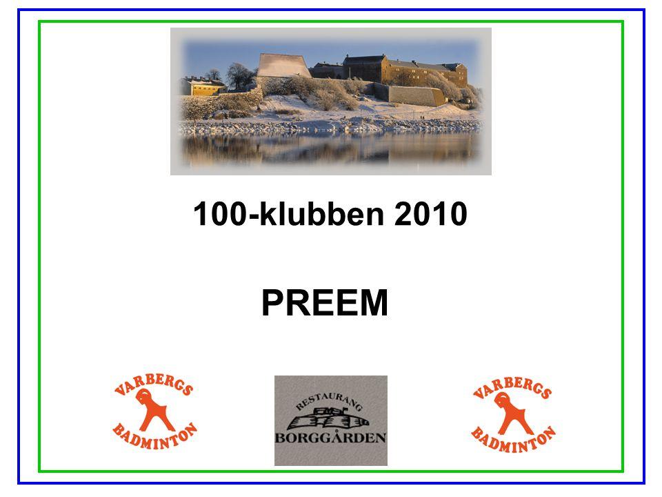 100-klubben 2010 PREEM