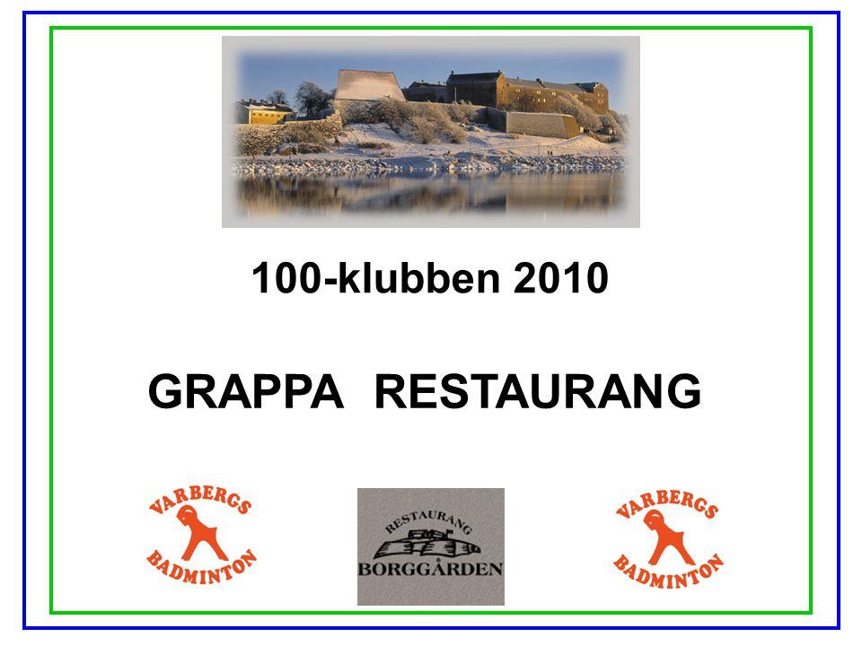 100-klubben 2010 GRAPPA RESTAURANG