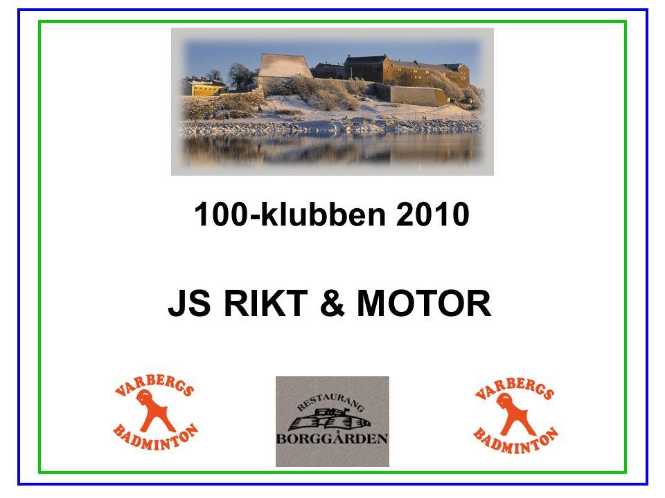 100-klubben 2010 JS RIKT & MOTOR