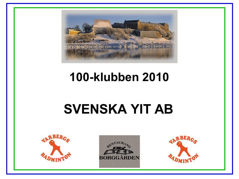 100-klubben 2010 SVENSKA YIT AB