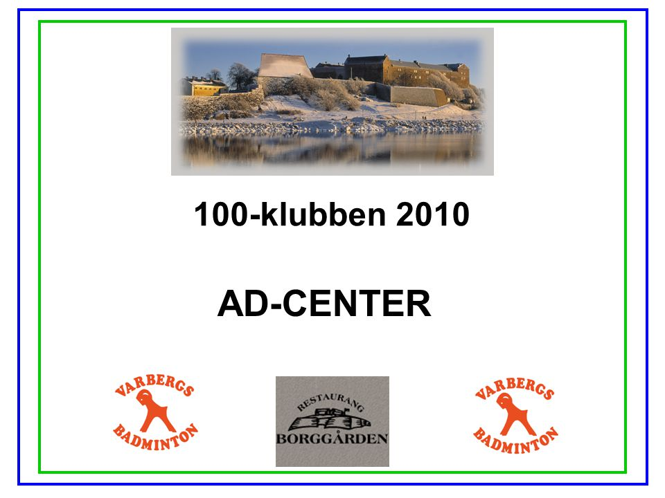 100-klubben 2010 AD-CENTER
