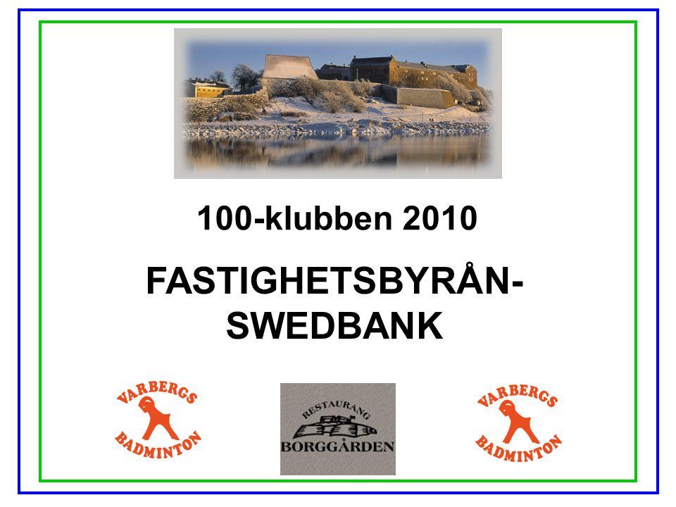 100-klubben 2010 FASTIGHETSBYRÅN- SWEDBANK