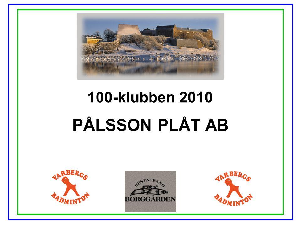 100-klubben 2010 BCB BRÖDERNA CARLSSONS BOKTRYCKERI AB