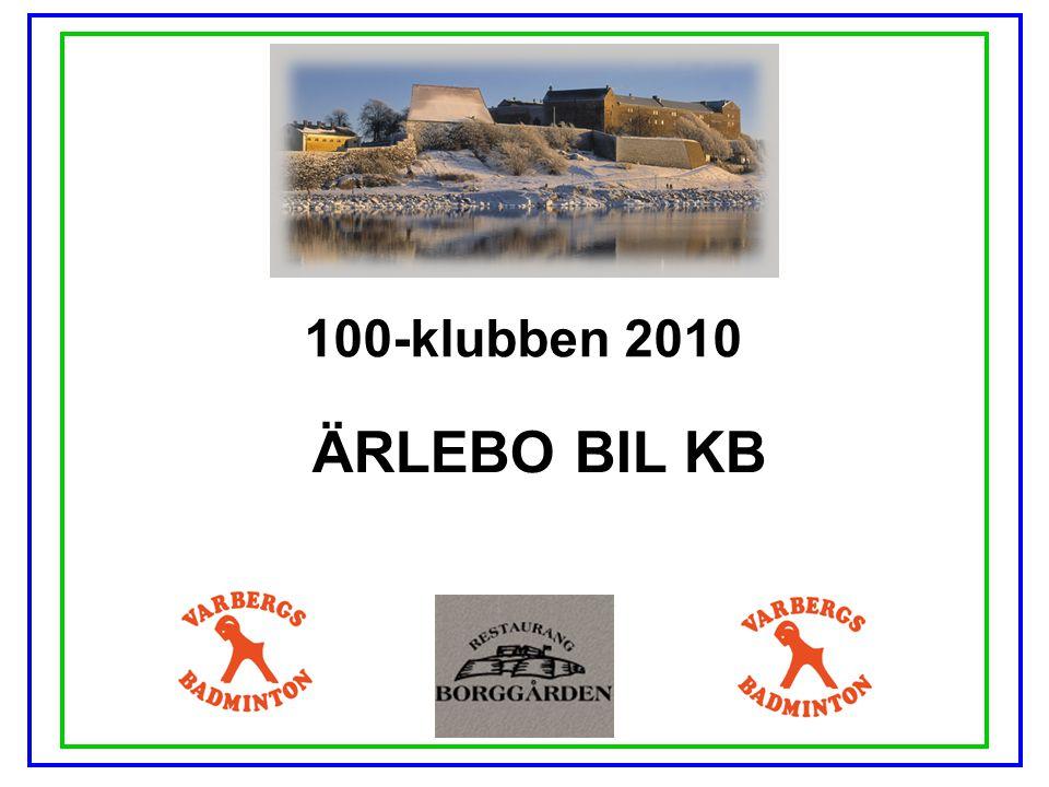 100-klubben 2010 HEIMROTHS BILUTHYRNING AB