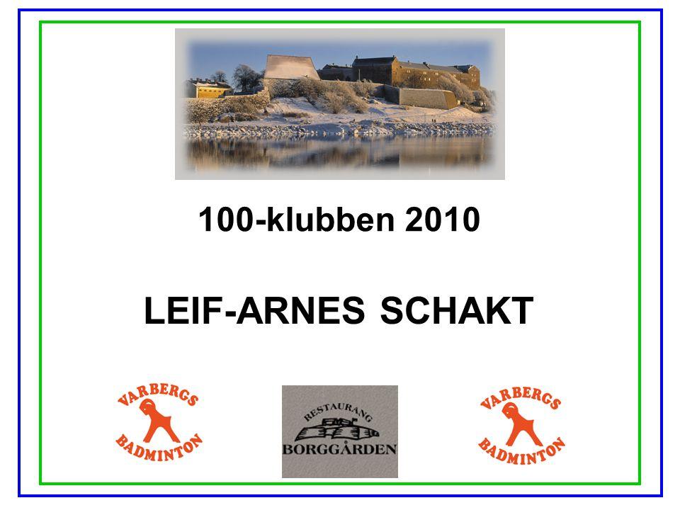 100-klubben 2010 LEIF-ARNES SCHAKT