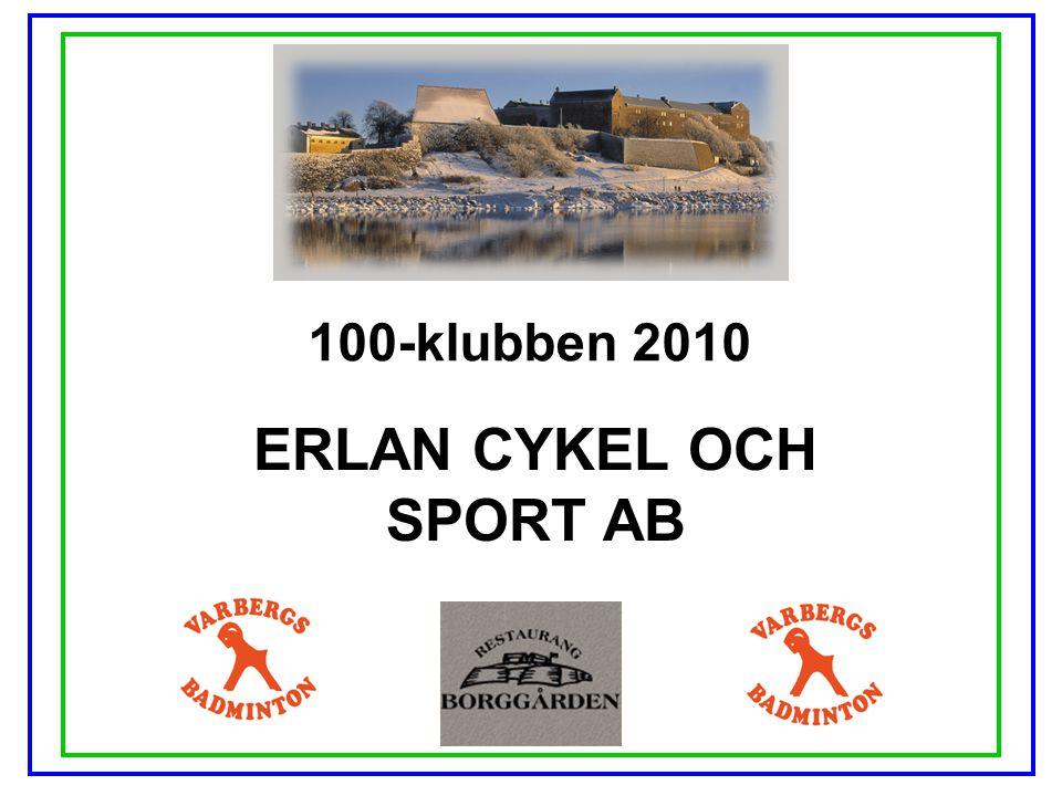 100-klubben 2010 ERLAN CYKEL OCH SPORT AB