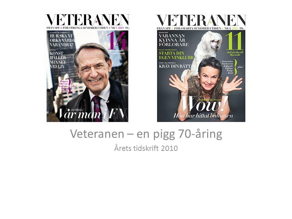 Veteranen – en pigg 70-åring Årets tidskrift 2010