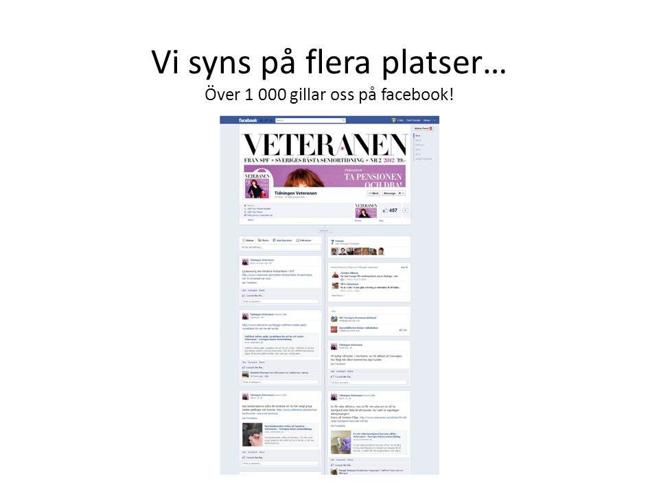 Vi syns på flera platser… Över 1 000 gillar oss på facebook!