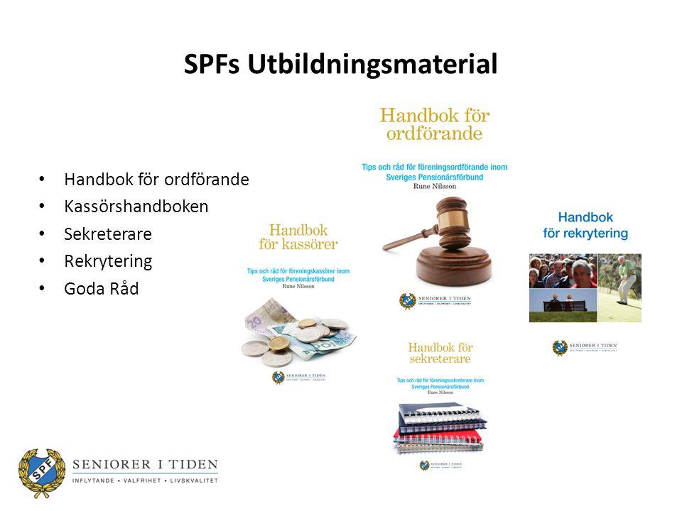 SPFs Utbildningsmaterial Handbok för ordförande Kassörshandboken Sekreterare Rekrytering Goda Råd