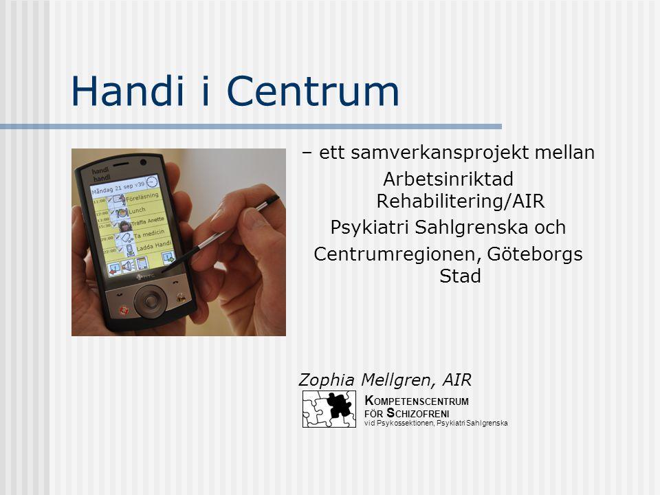 Studien finns i en rapport… På Kompetenscentrum för Schizofreni - KCS hemsida www.sahlgrenska.se/su/kcs På FoU i Väst hemsida www.grkom.se/fouivast