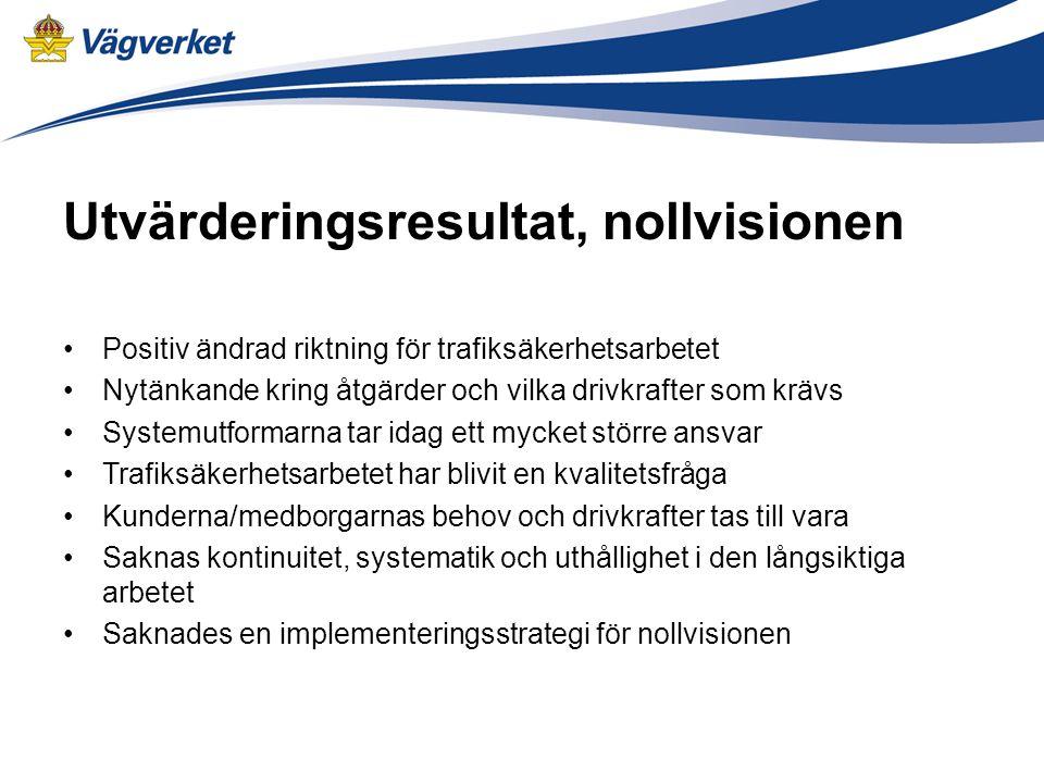 Steg två i Nollvisionen Från vision till system för målstyrning