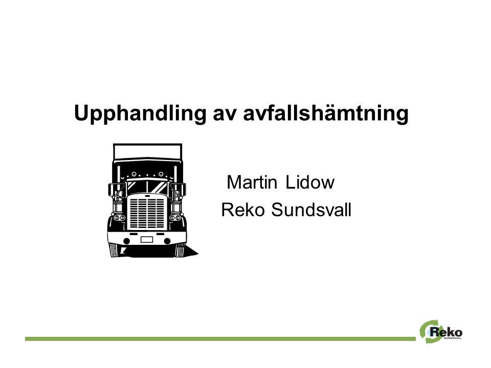 Upphandling av avfallshämtning Martin Lidow Reko Sundsvall