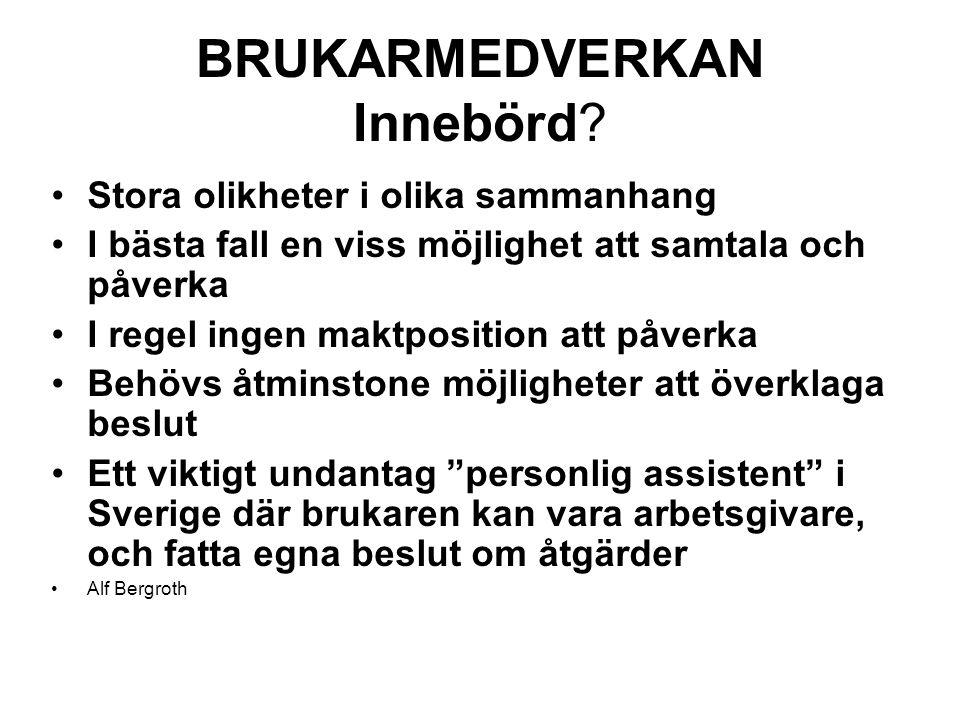 BRUKARMEDVERKAN Innebörd.