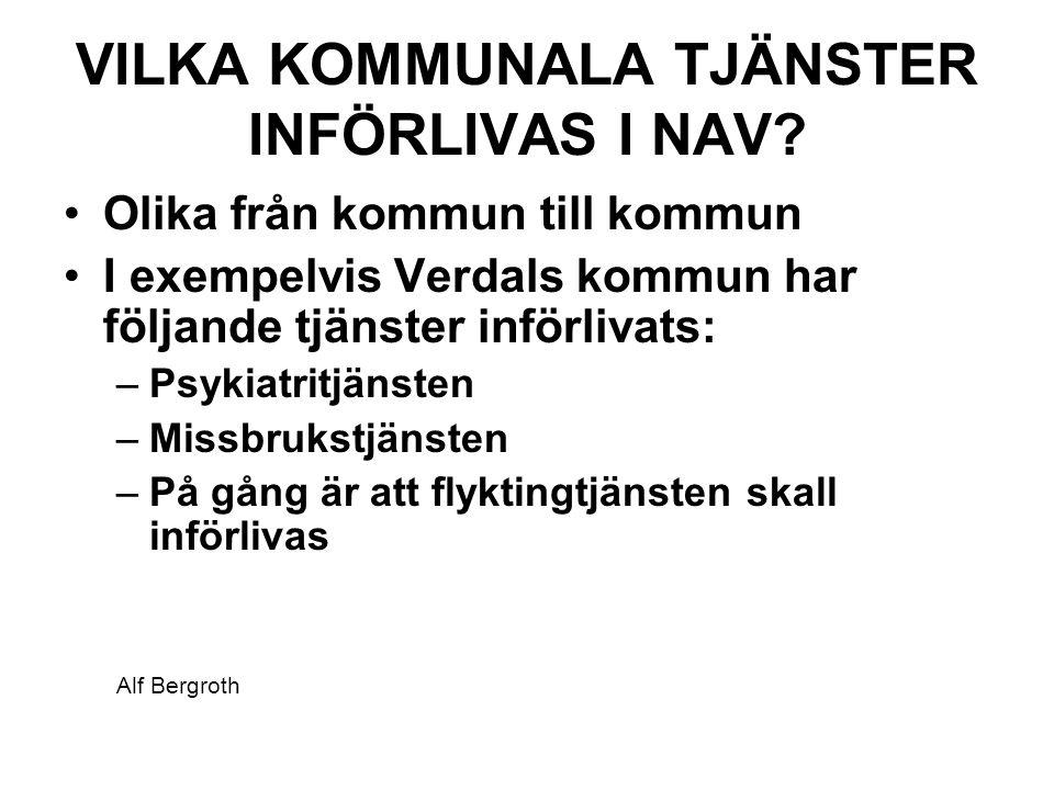 VILKA KOMMUNALA TJÄNSTER INFÖRLIVAS I NAV.