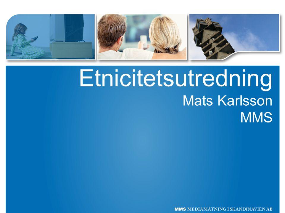 Etnicitetsutredning Mats Karlsson MMS