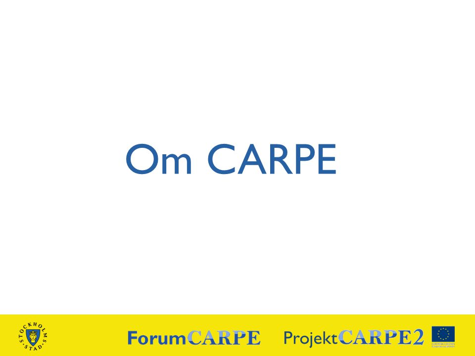 Om CARPE Projekt