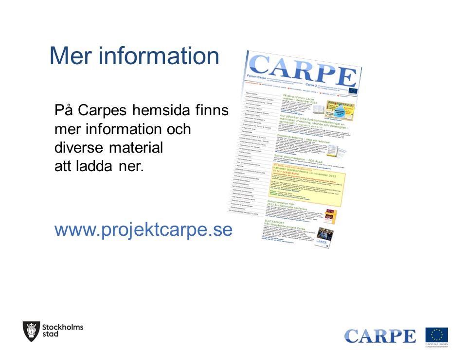 Mer information På Carpes hemsida finns mer information och diverse material att ladda ner.