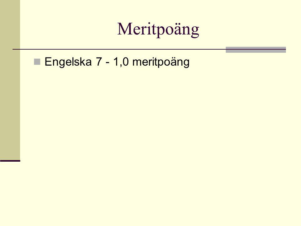 Meritpoäng Engelska 7 - 1,0 meritpoäng