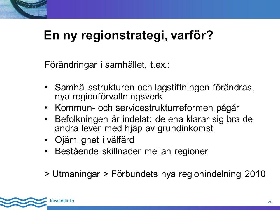 3 En ny regionstrategi, varför.