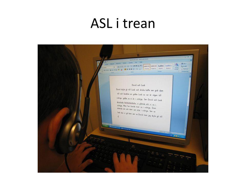 ASL i trean