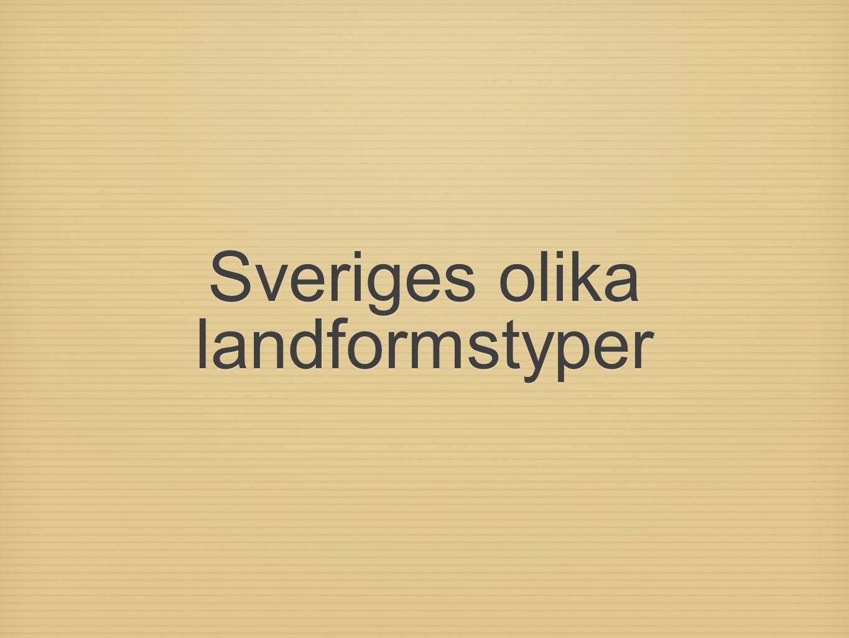 Sveriges olika landformstyper