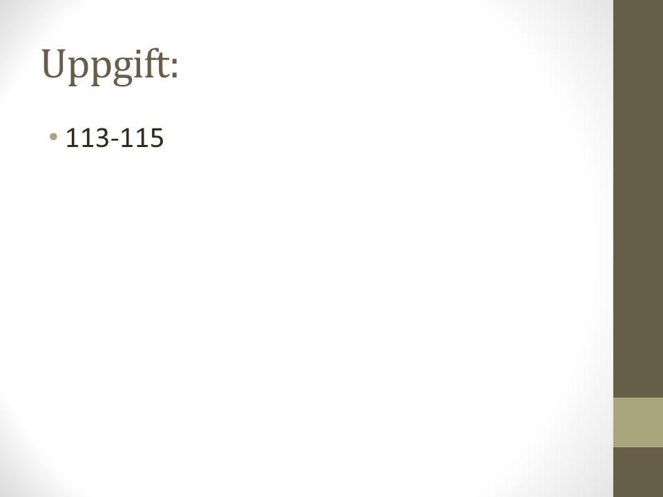 Uppgift: 113-115
