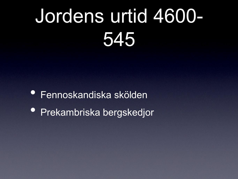 Jordens forntid 545- 245 Skandinavien drev norr om ekvatorn Sedimentlager bildades