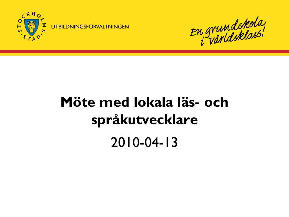 Möte med lokala läs- och språkutvecklare 2010-04-13