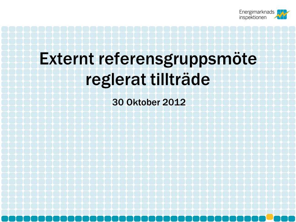 Externt referensgruppsmöte reglerat tillträde 30 Oktober 2012