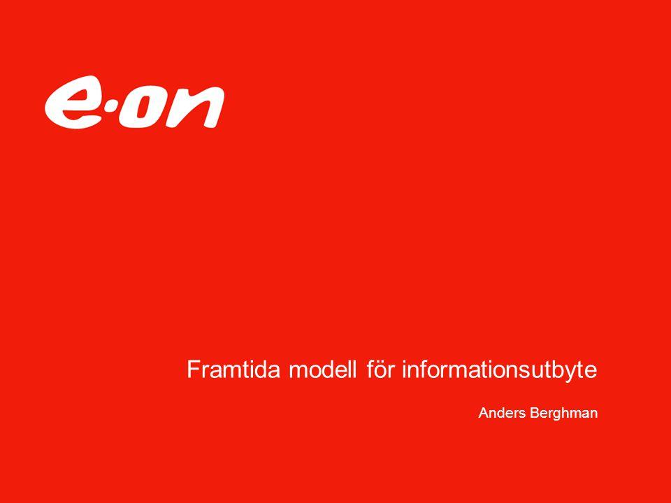 Framtida modell för informationsutbyte Anders Berghman