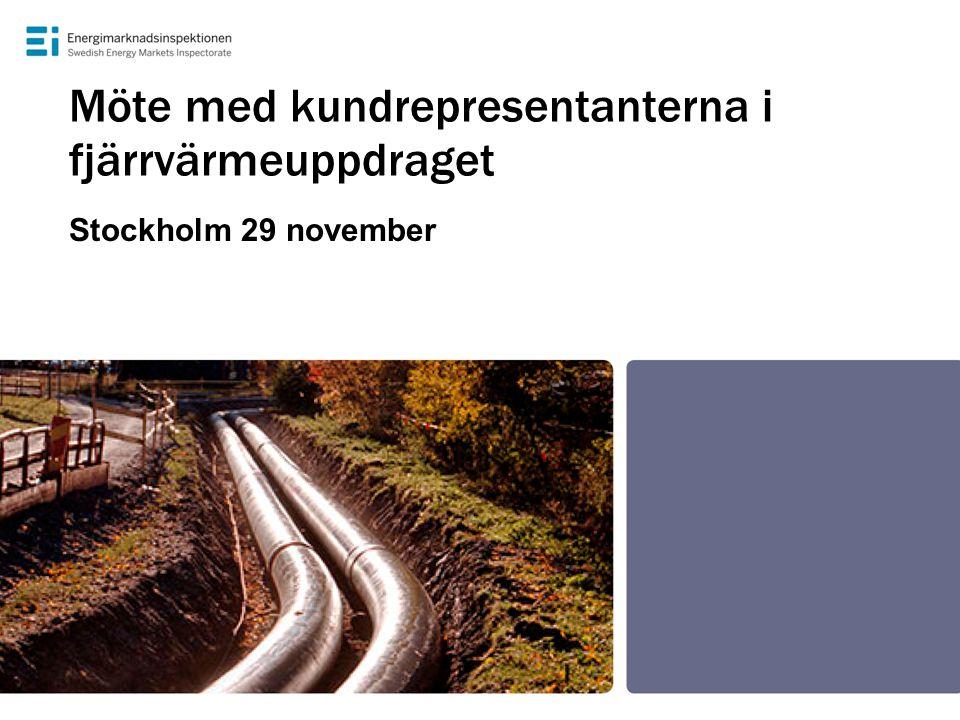 Möte med kundrepresentanterna i fjärrvärmeuppdraget Stockholm 29 november