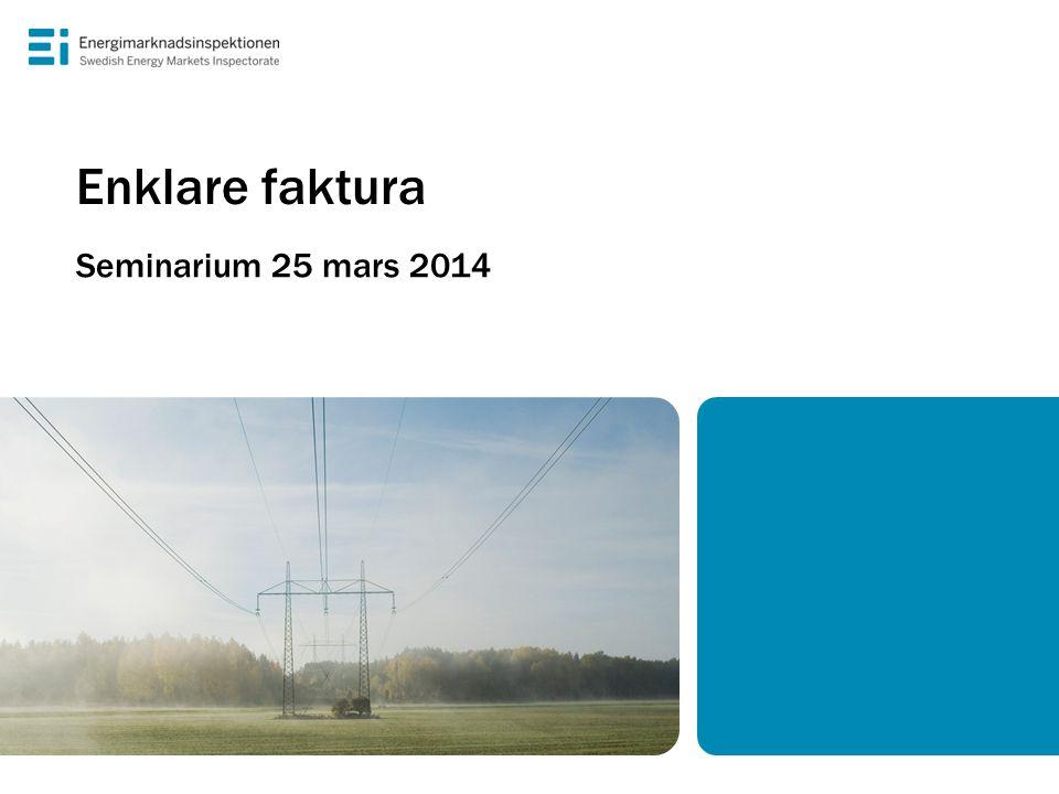 Enklare faktura Seminarium 25 mars 2014