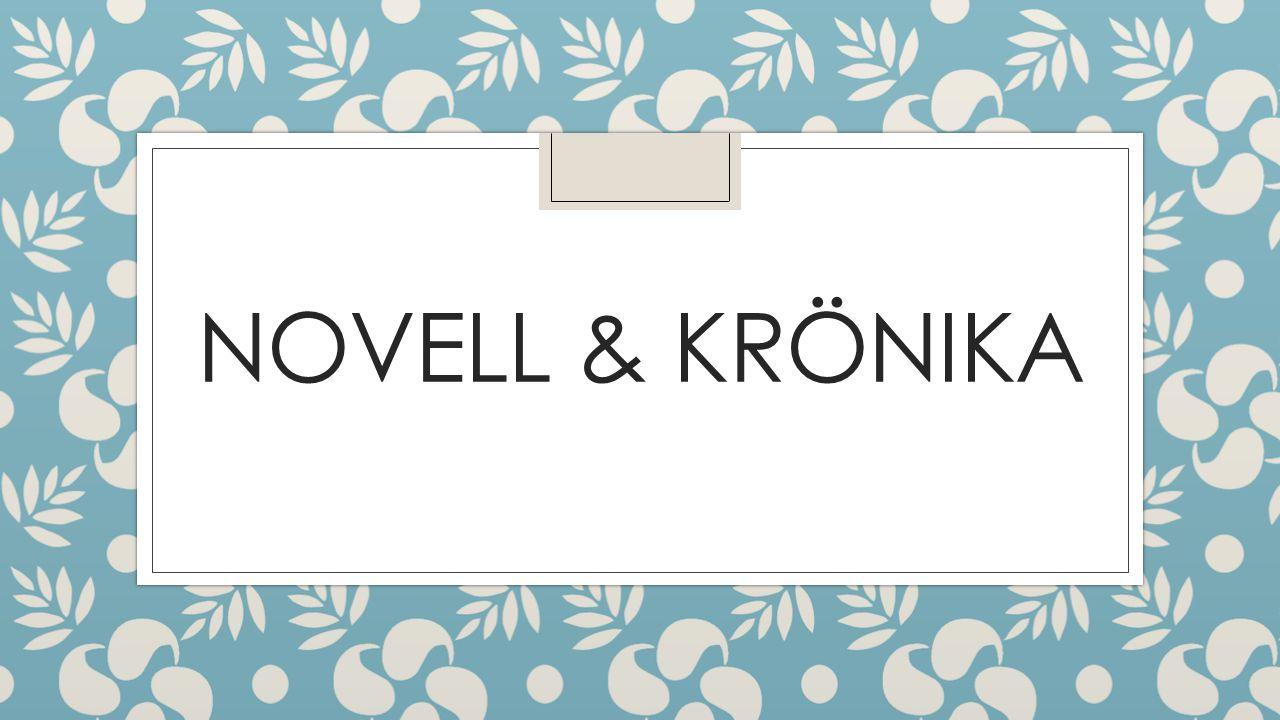 NOVELL & KRÖNIKA