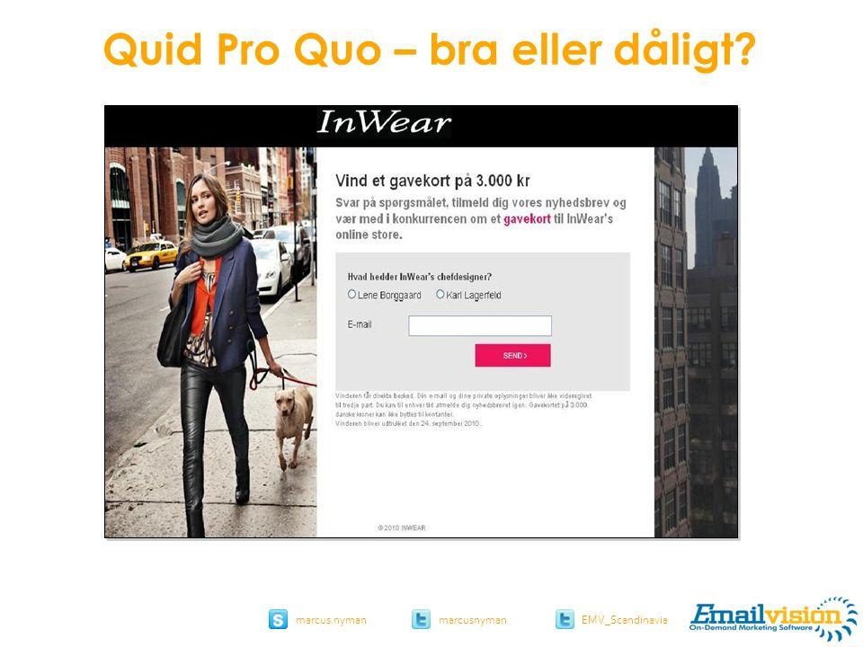 slide 16 marcus.nymanmarcusnyman EMV_Scandinavia Inwear.dk Quid Pro Quo – bra eller dåligt