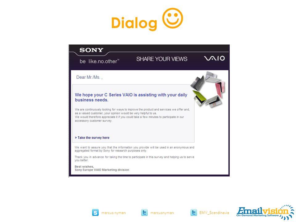 slide 23 marcus.nymanmarcusnyman EMV_Scandinavia sony.com Dialog