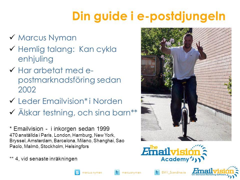 slide 34 marcus.nymanmarcusnyman EMV_Scandinavia Be a marketer, not a spammer