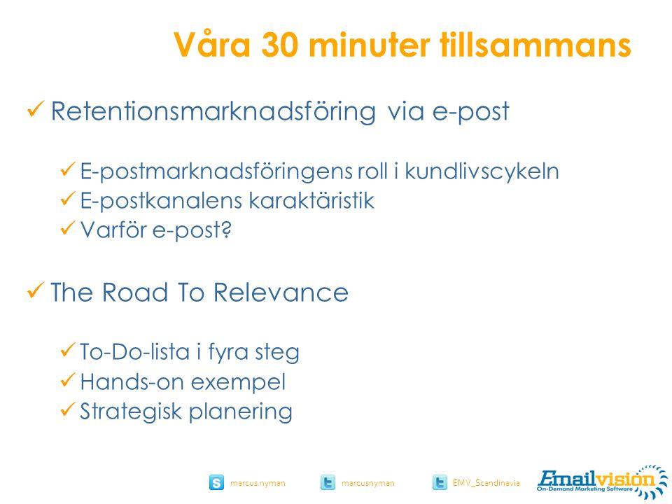 slide 46 marcus.nymanmarcusnyman EMV_Scandinavia I Choose I Buy I Use I Enjoy I Need I Become Aware I Want Från taktik till strategi 1