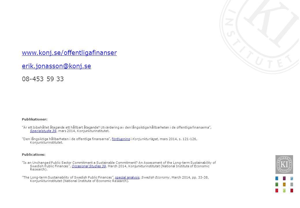 """www.konj.se/offentligafinanser erik.jonasson@konj.se 08-453 59 33 Publikationer: """"Är ett bibehållet åtagande ett hållbart åtagande? Utvärdering av den"""