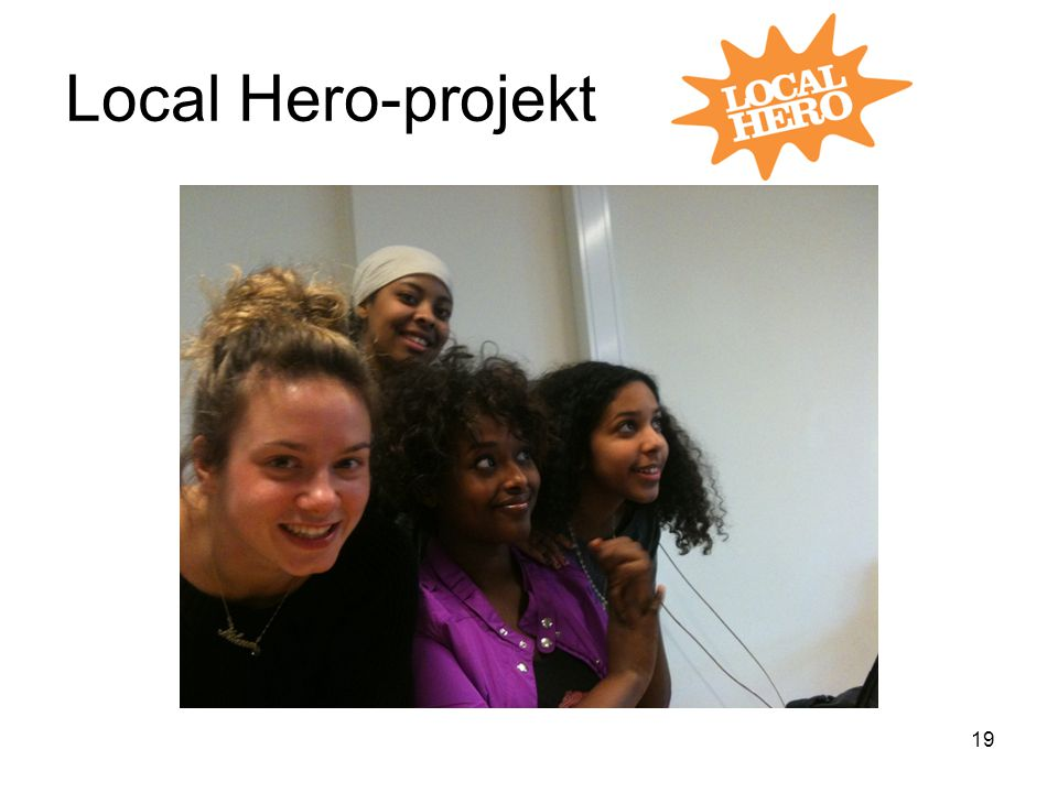 Local Hero-projekt 19