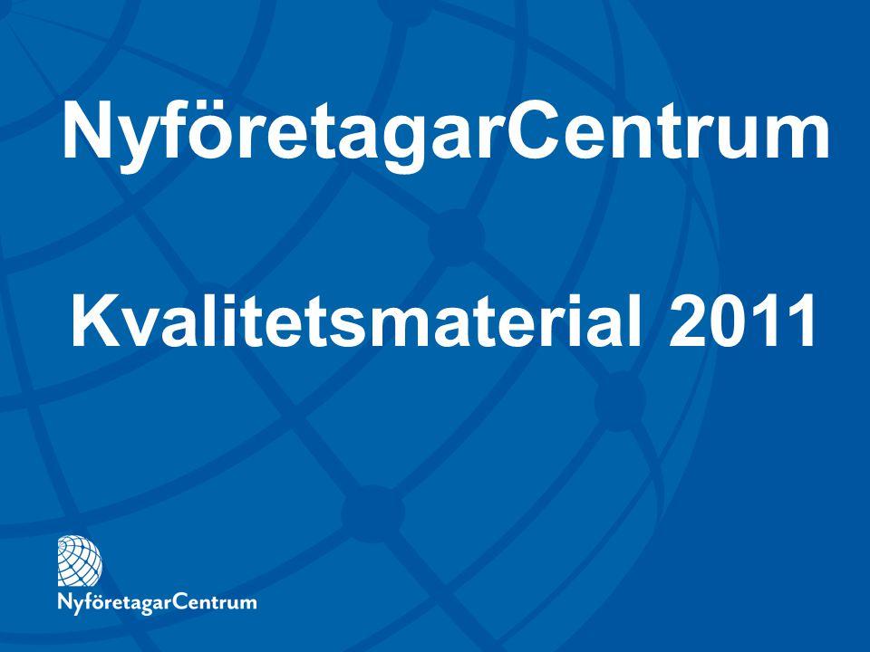 Kvalitetsmaterial 2011 NyföretagarCentrum