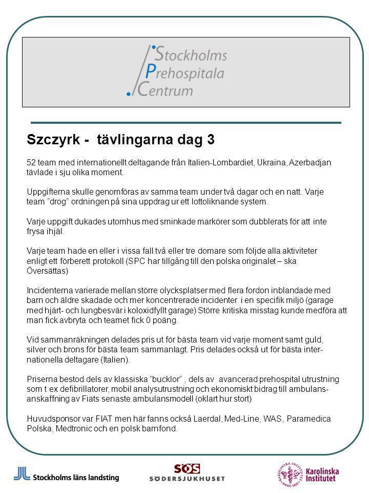 8 Szczyrk - tävlingarna dag 3 52 team med internationellt deltagande från Italien-Lombardiet, Ukraina, Azerbadjan tävlade i sju olika moment. Uppgifte