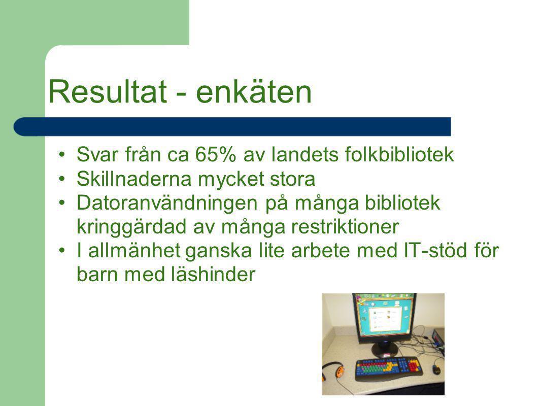 Resultat - enkäten Svar från ca 65% av landets folkbibliotek Skillnaderna mycket stora Datoranvändningen på många bibliotek kringgärdad av många restr