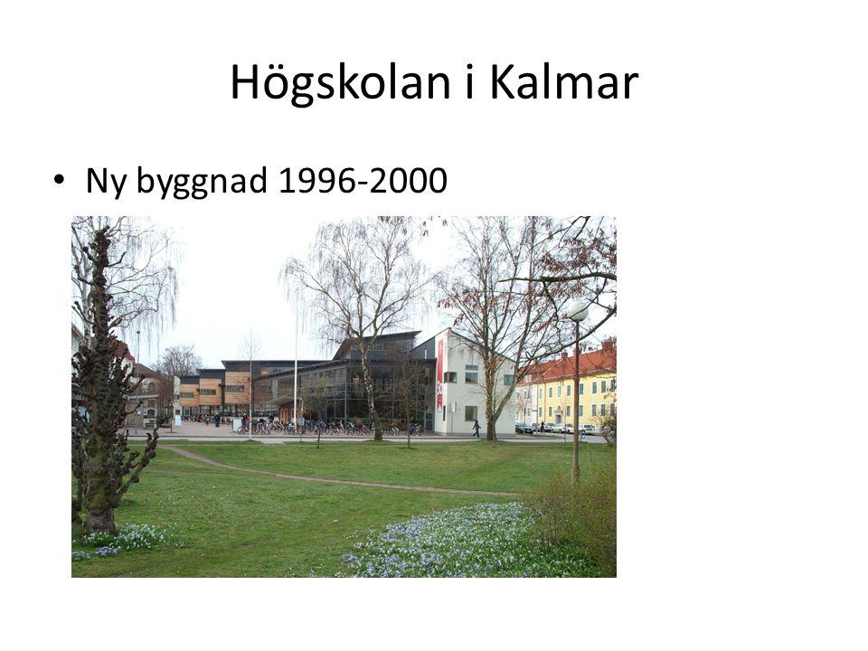 Högskolan i Kalmar Ny byggnad 1996-2000